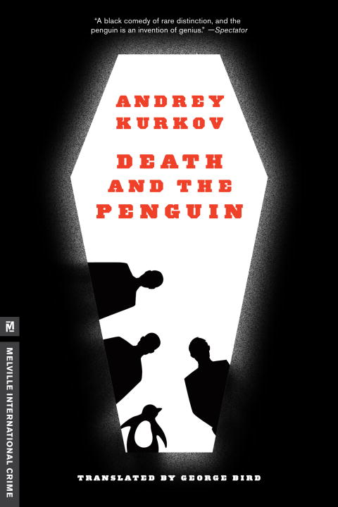 Death and the Penguin By: Andrey Kurkov