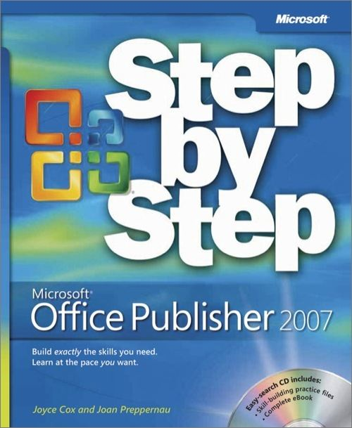 Microsoft® Office Publisher 2007 Step by Step By: Joan Lambert,Joyce Cox