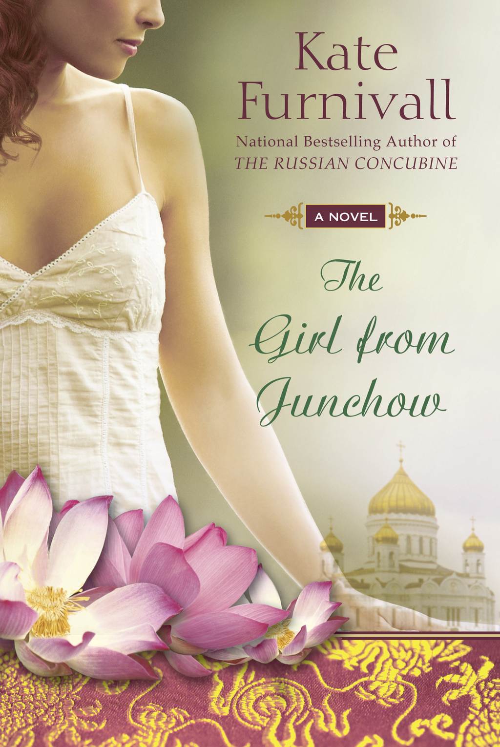 The Girl from Junchow By: Kate Furnivall