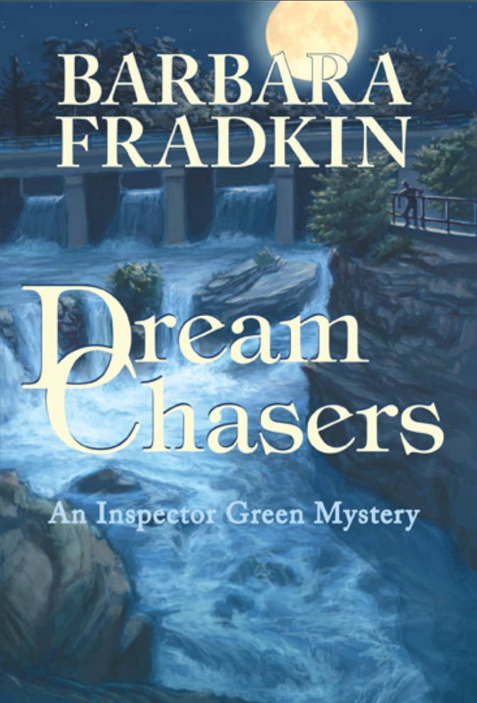 Dream Chasers By: Barbara Fradkin