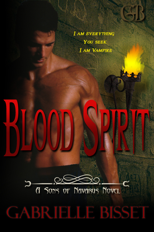 Blood Spirit (Sons of Navarus #3) By: Gabrielle Bisset