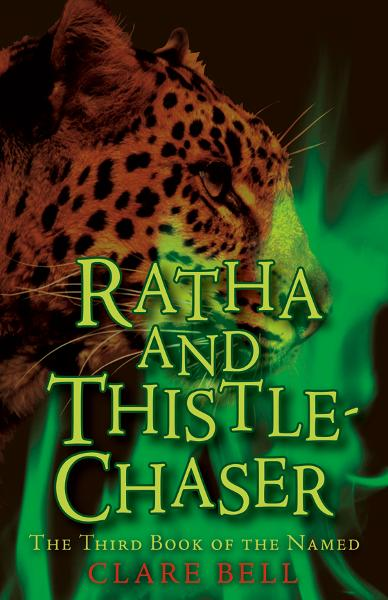 Ratha and Thistle-Chaser By: Clare Bell
