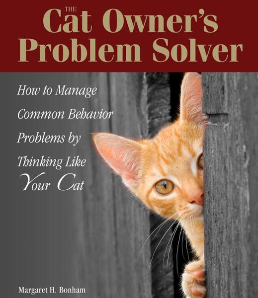 The Cat Owner's Problem Solver By: Margaret H. Bonham