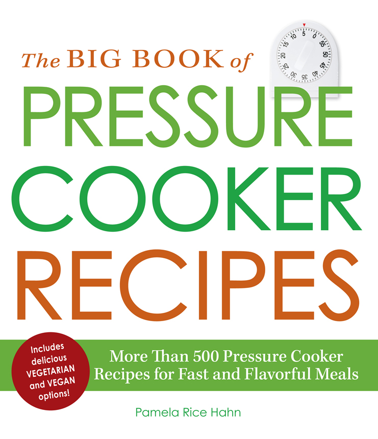 The Big Book of Pressure Cooker Recipes