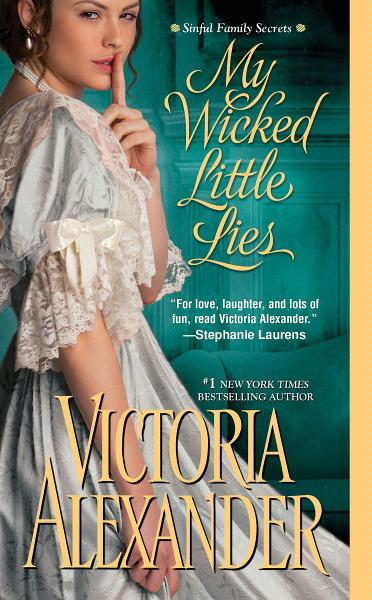 My Wicked Little Lies          By: Victoria Alexander