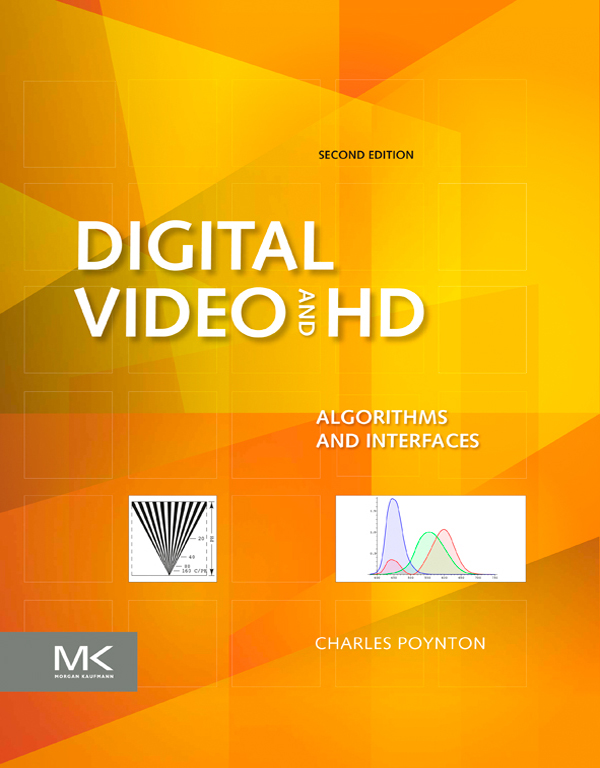 Digital Video and HD Algorithms and Interfaces