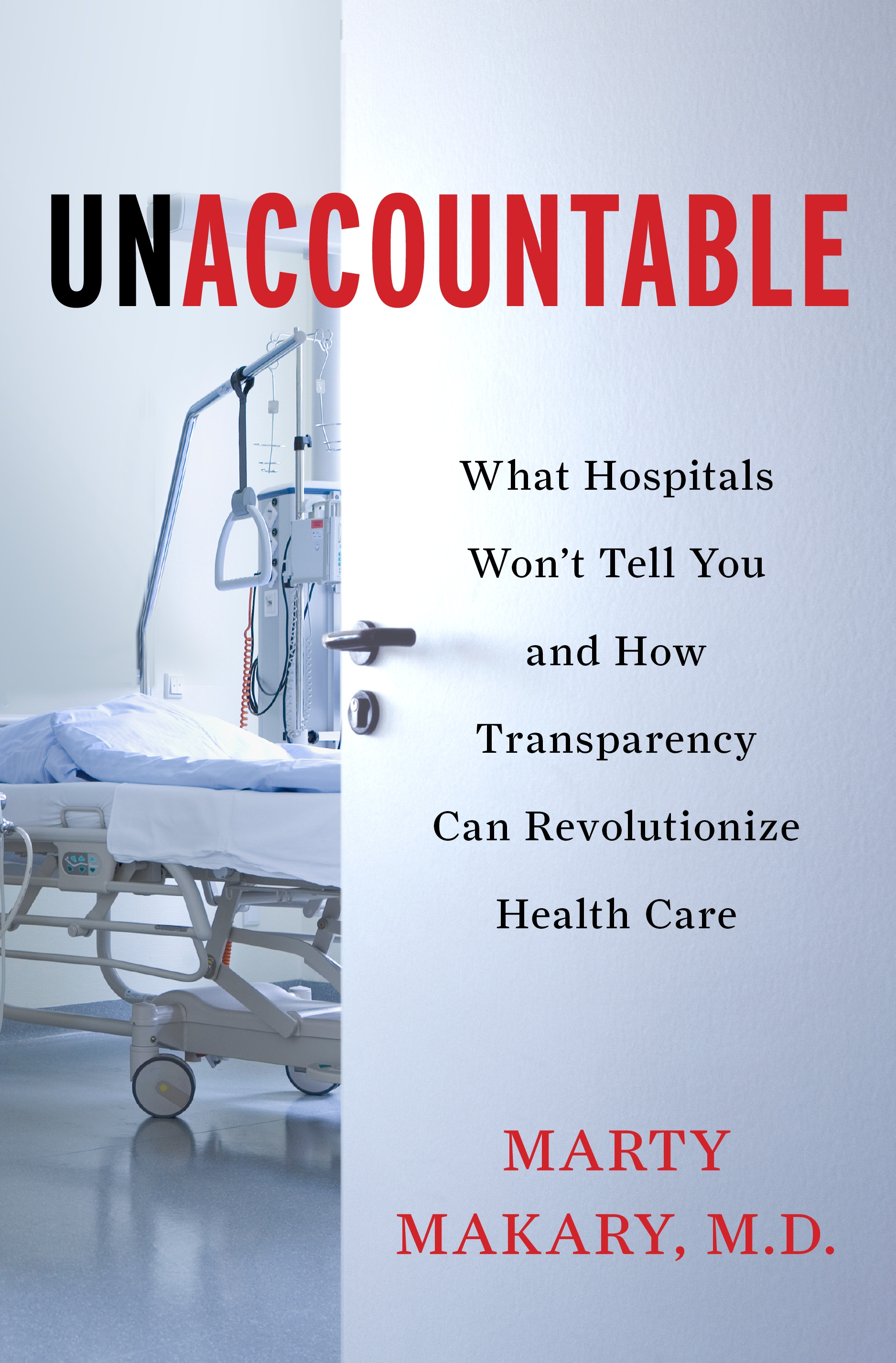 Unaccountable By: Martin Makary