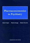 Pharmacoeconomics In Psychiatry: