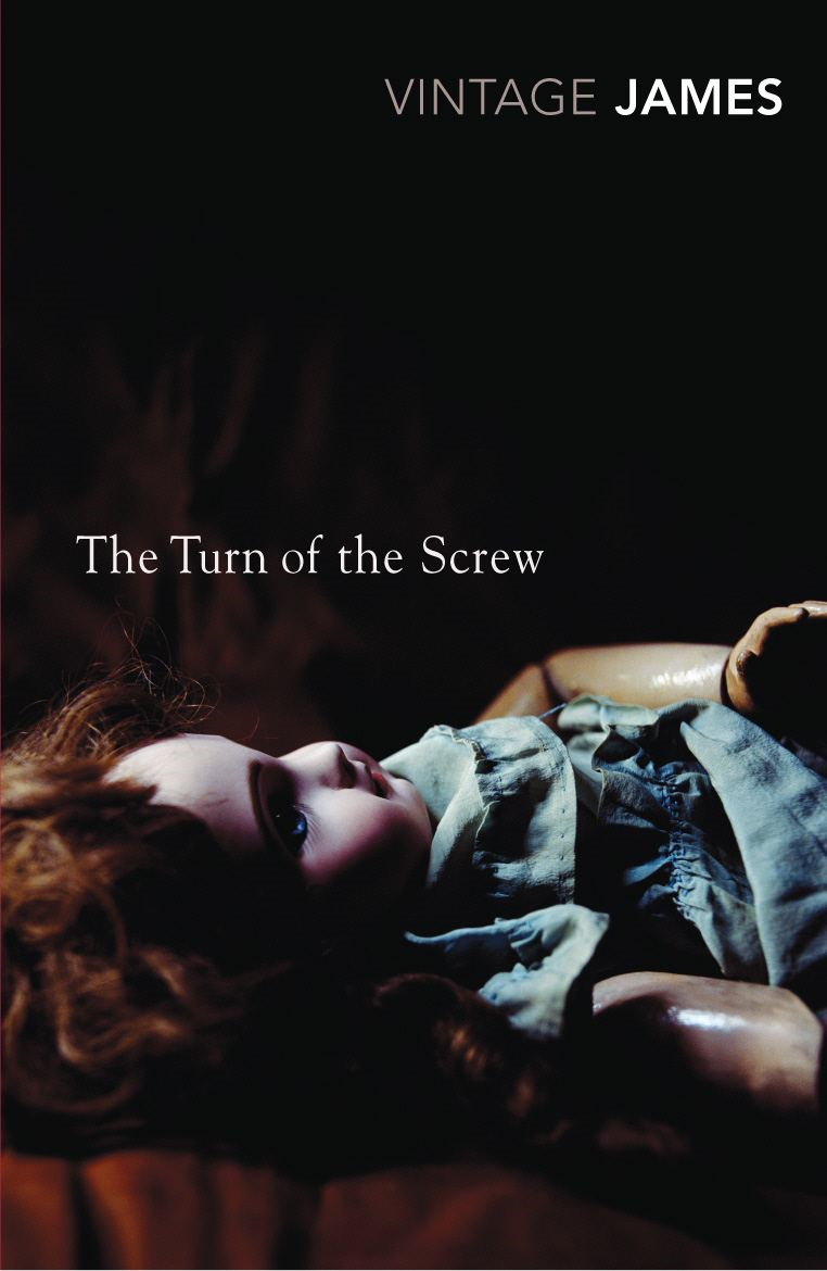 The Turn of the Screw and Other Stories By: Henry James