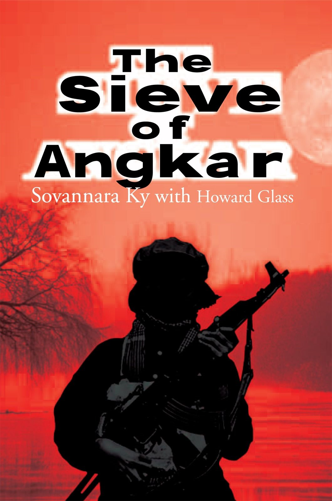 The Sieve Of Angkar