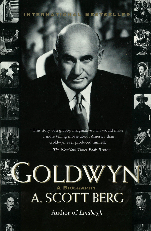Goldwyn By: A. Scott Berg