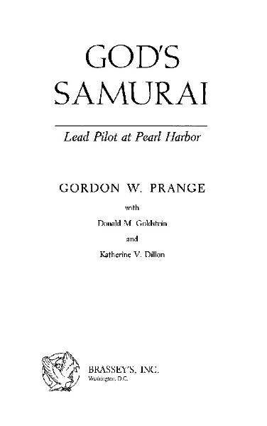 God's Samurai By: Katherine V. Dillon; Donald M. Goldstein; Gordon W. Prange