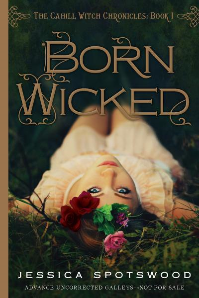 Born Wicked By: Jessica Spotswood