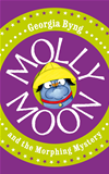 Molly Moon And The Morphing Mystery: Molly Moon 5: