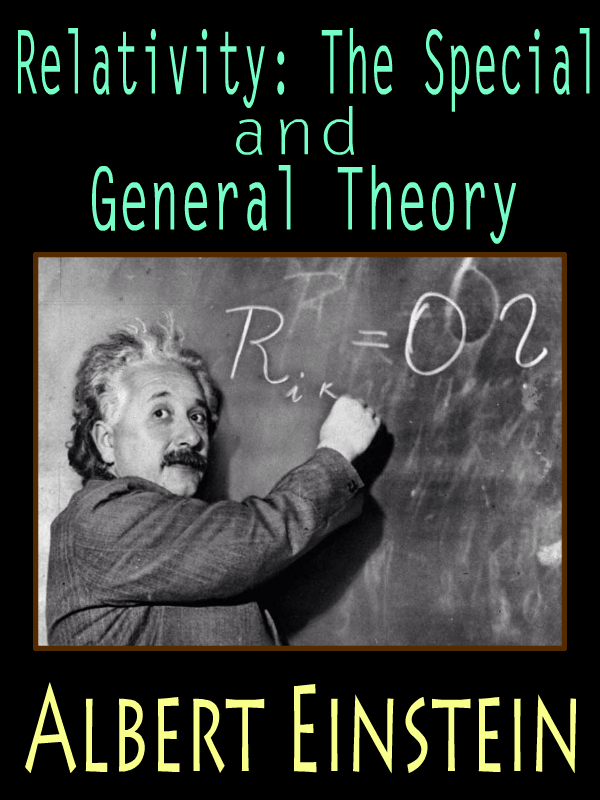 Relativity: The Special and General Theory with FREE Audiobook link+Author's Biography+Active TOC