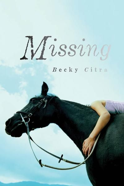 Missing By: Becky Citra