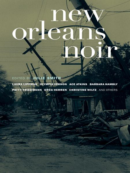New Orleans Noir By: Julie Smith