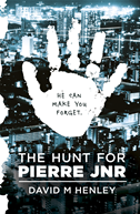 The Hunt For Pierre Jnr: