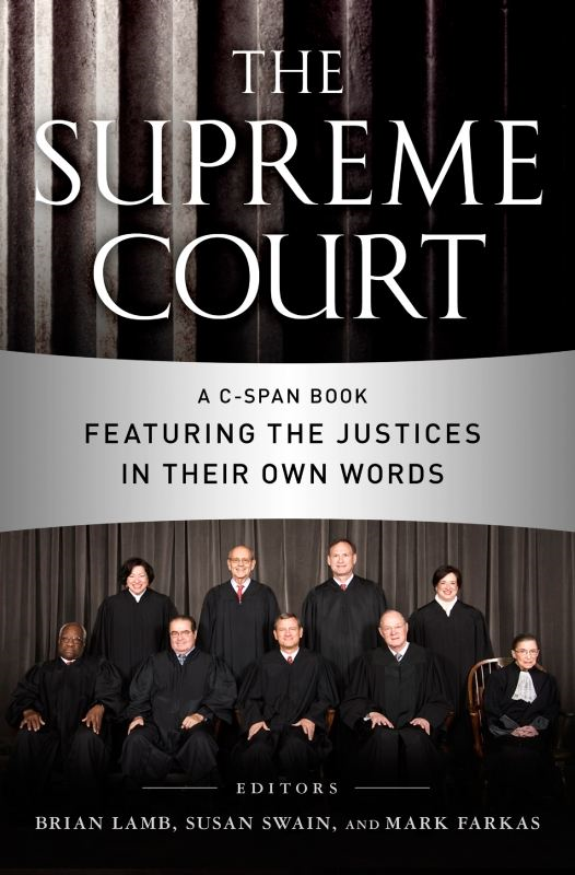 The Supreme Court By: C-SPAN