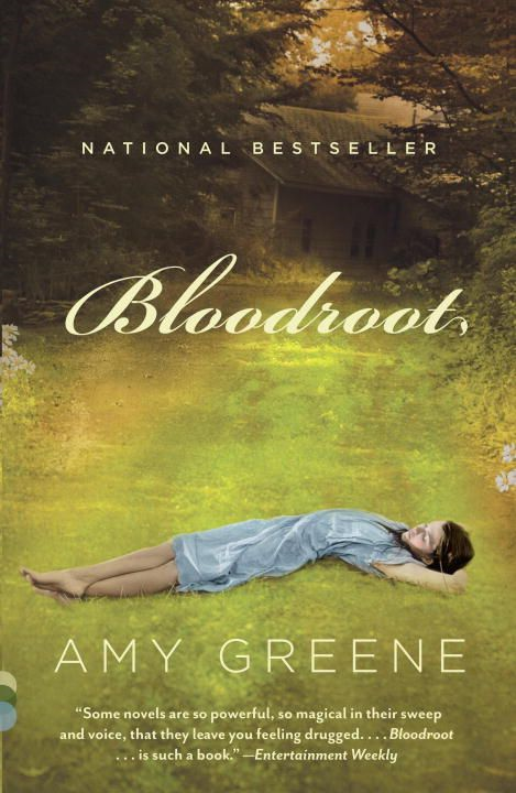 Bloodroot By: Amy Greene