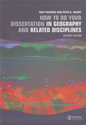 How To Do Your Dissertation In Geography And Related Disciplines: