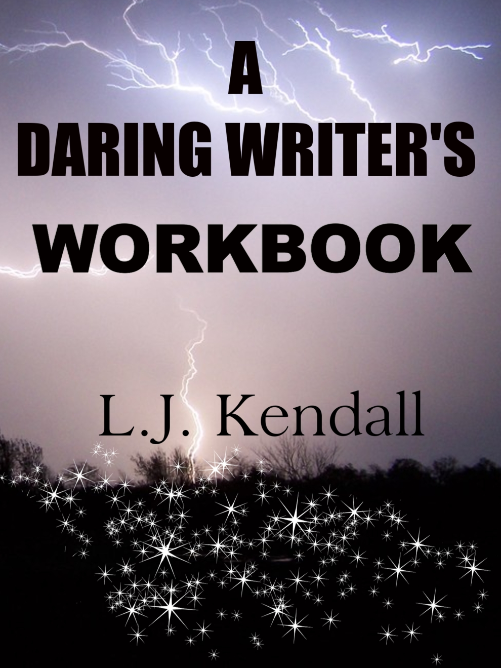 ~How to Write~ A Daring Writer's Workbook