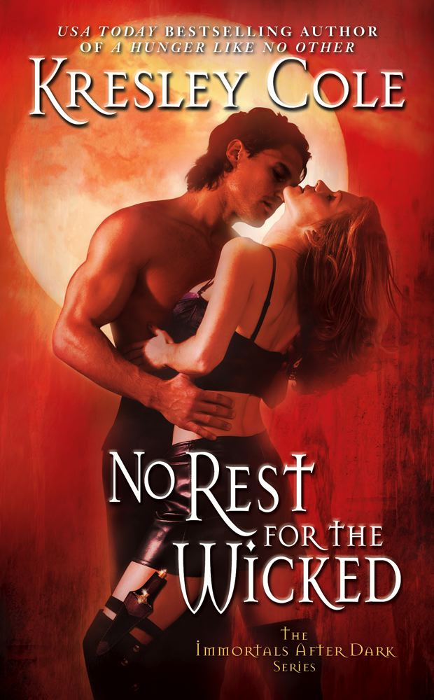 No Rest for the Wicked By: Kresley Cole