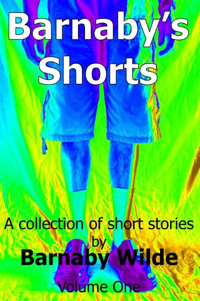 Barnaby's Shorts (Volume One)