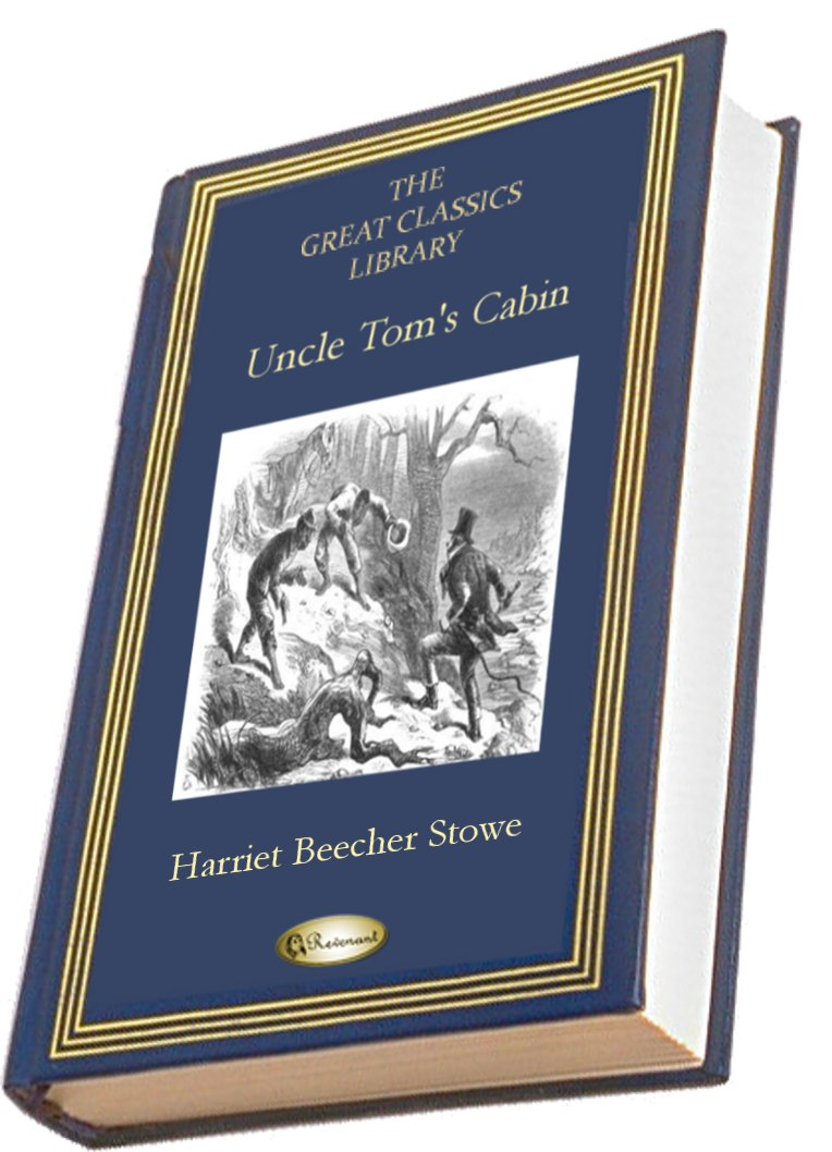 Uncle Tom's Cabin By: Harriet Beecher Stowe