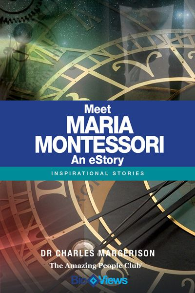 Meet Maria Montessori - An eStory