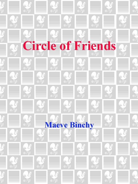 Circle of Friends By: Maeve Binchy