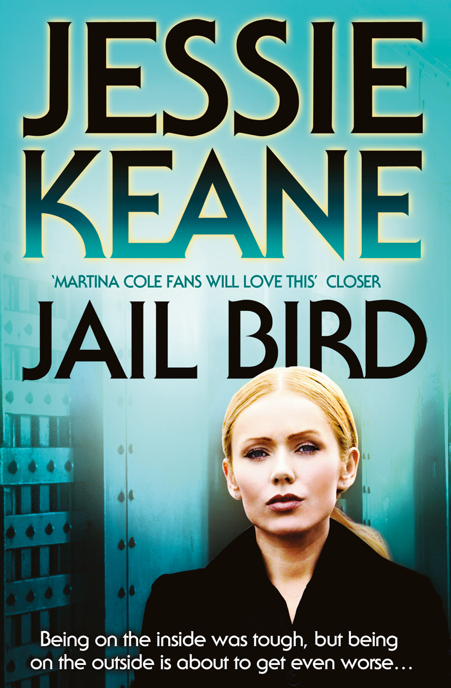Jail Bird By: Jessie Keane