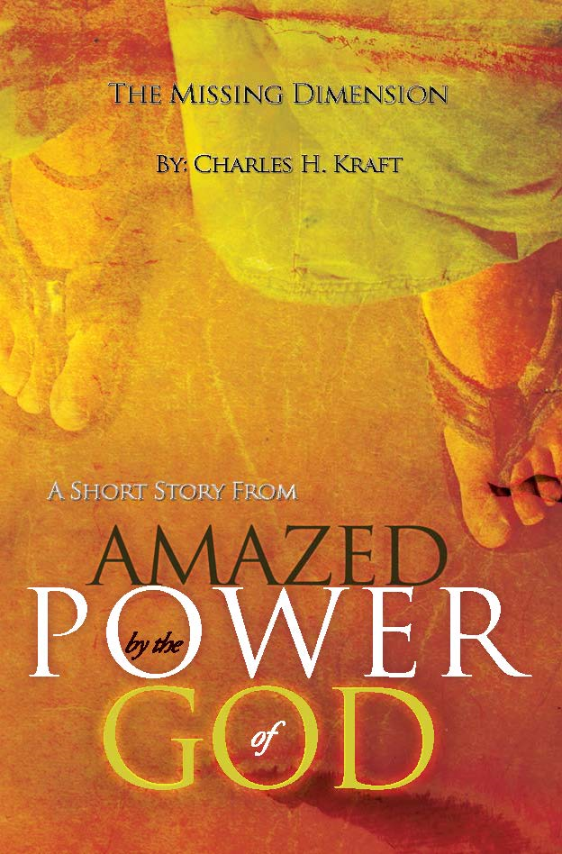 "The Missing Dimension: A Short Story from ""Amazed by the Power of God"""