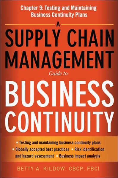 A Supply Chain Management Guide to Business Continuity, Chapter 9