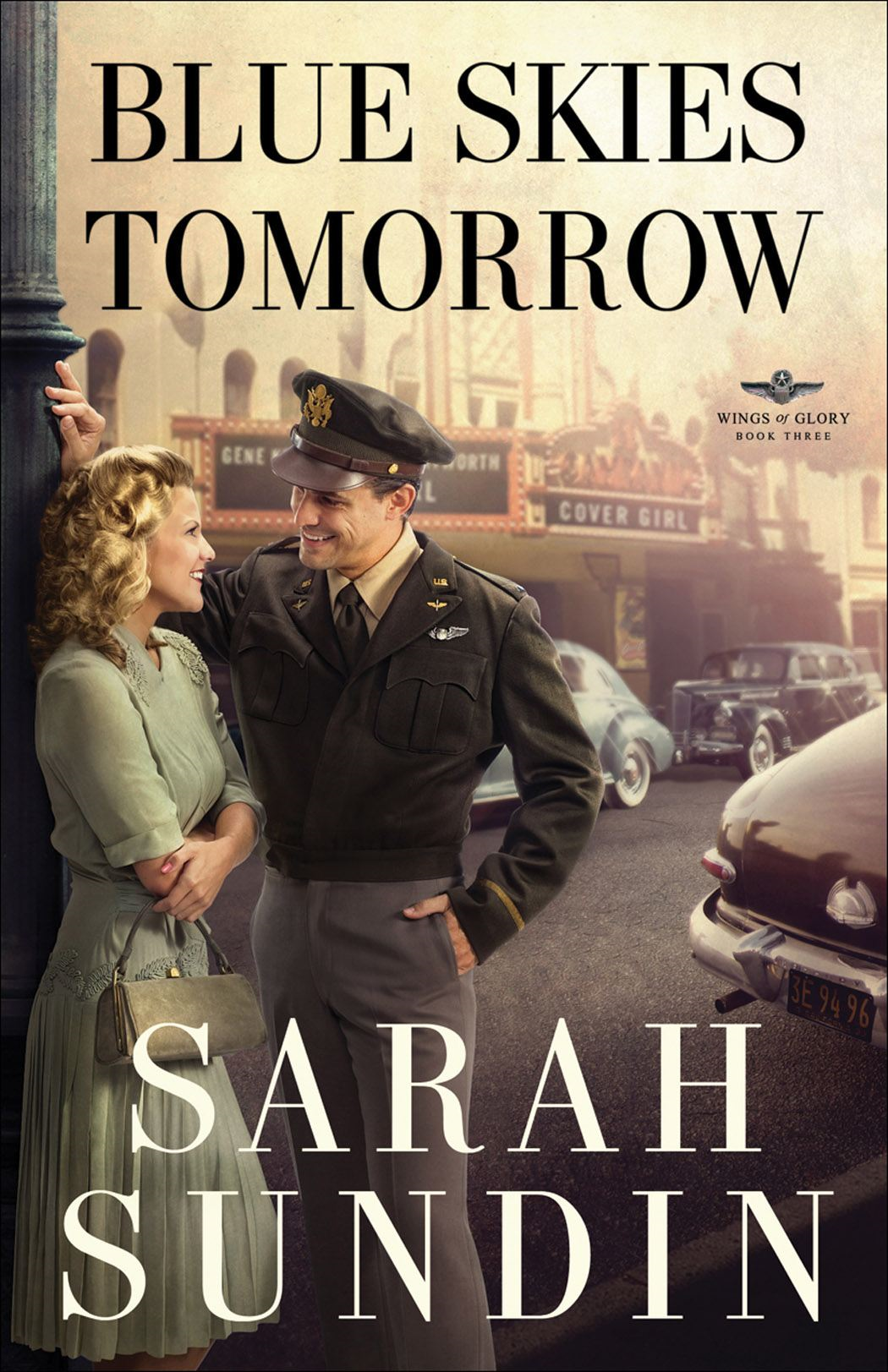 Blue Skies Tomorrow (Wings of Glory Book #3) By: Sarah Sundin