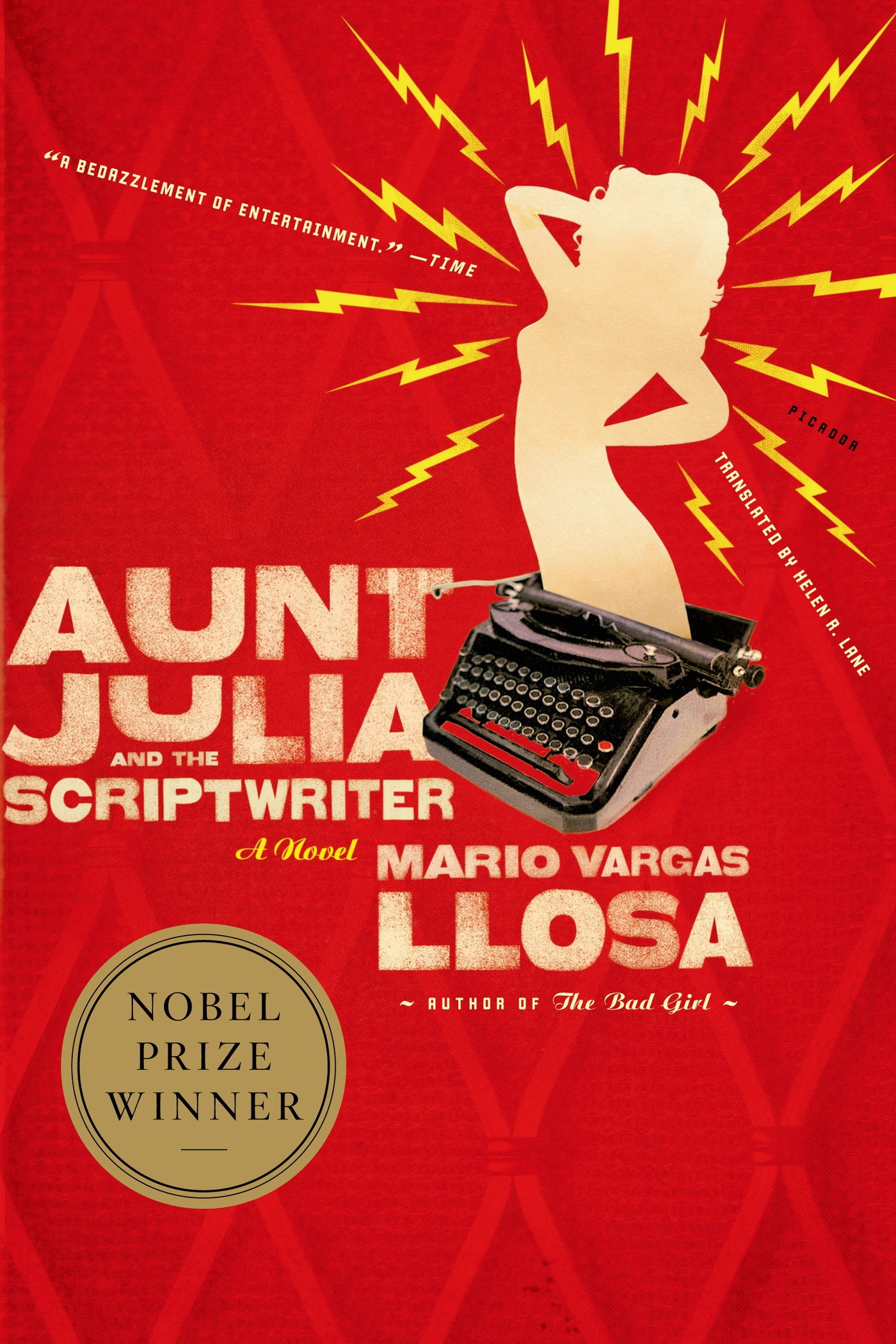 Aunt Julia and the Scriptwriter By: Mario Vargas Llosa