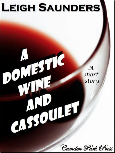A Domestic Wine and Cassoulet