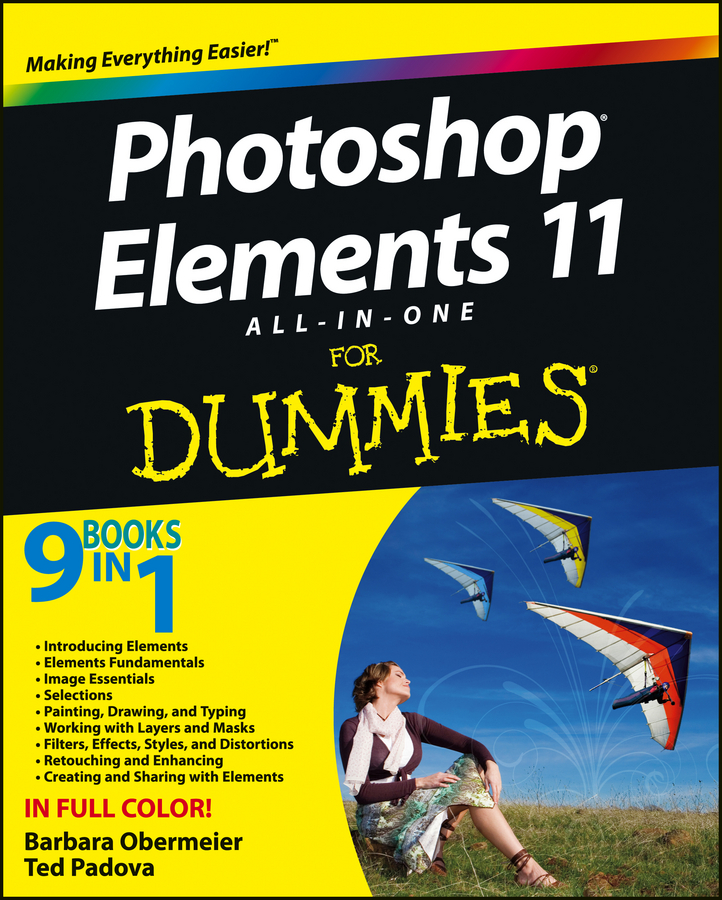 Photoshop Elements 11 All-in-One For Dummies By: Barbara Obermeier,Ted Padova