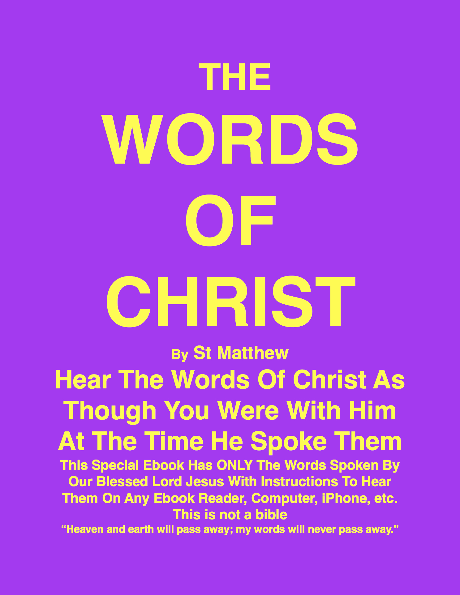 THE WORDS OF CHRIST By St Matthew