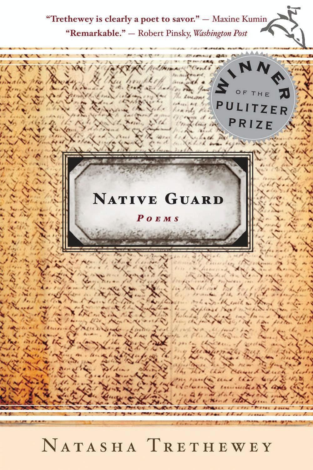 Native Guard By: Natasha Trethewey
