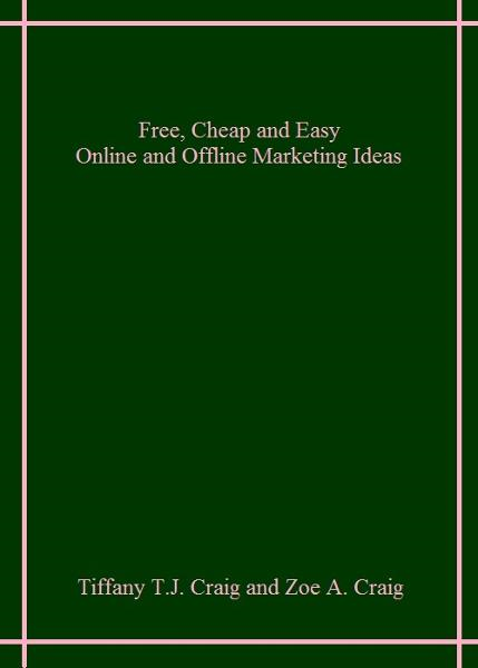 Free, Cheap and Easy Online and Offline Marketing Tips
