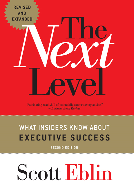 Next Level, The: What Insiders Know About Executive Success