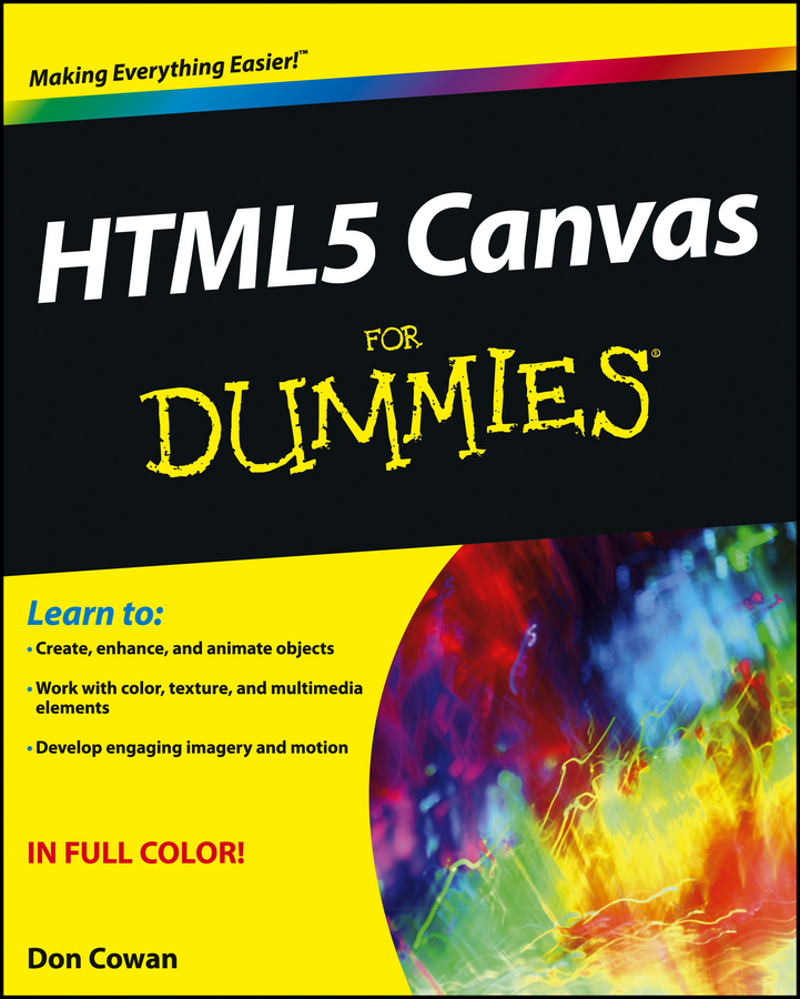 HTML5 Canvas For Dummies By: Don Cowan