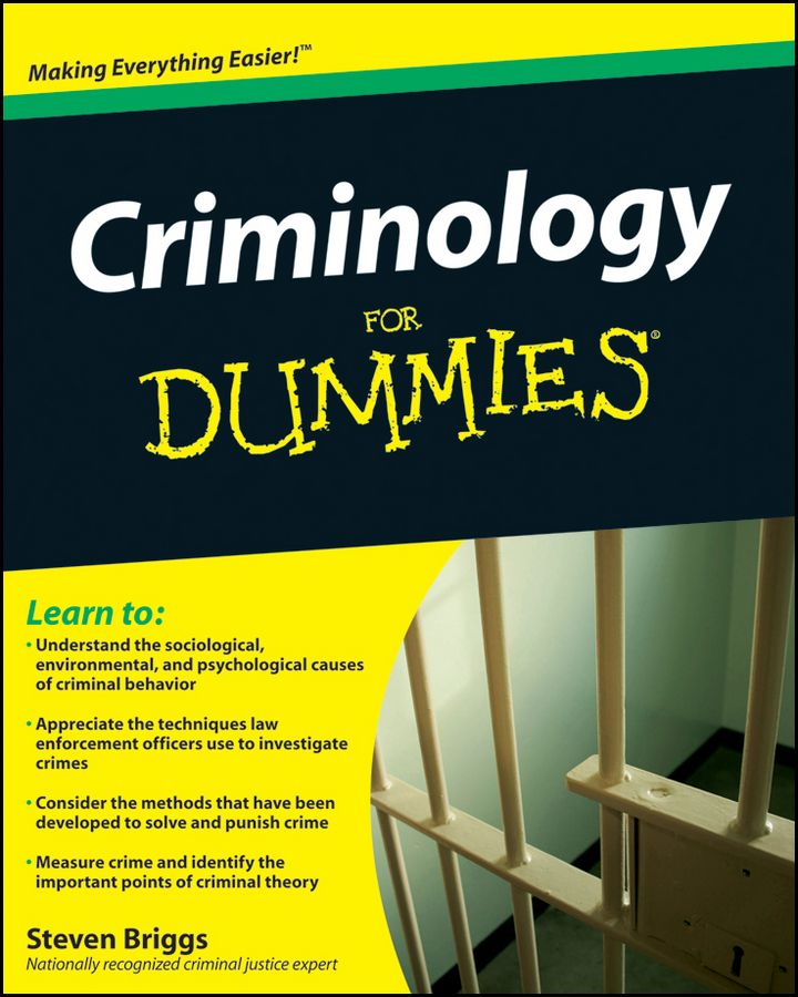 Criminology For Dummies By: Steven Briggs