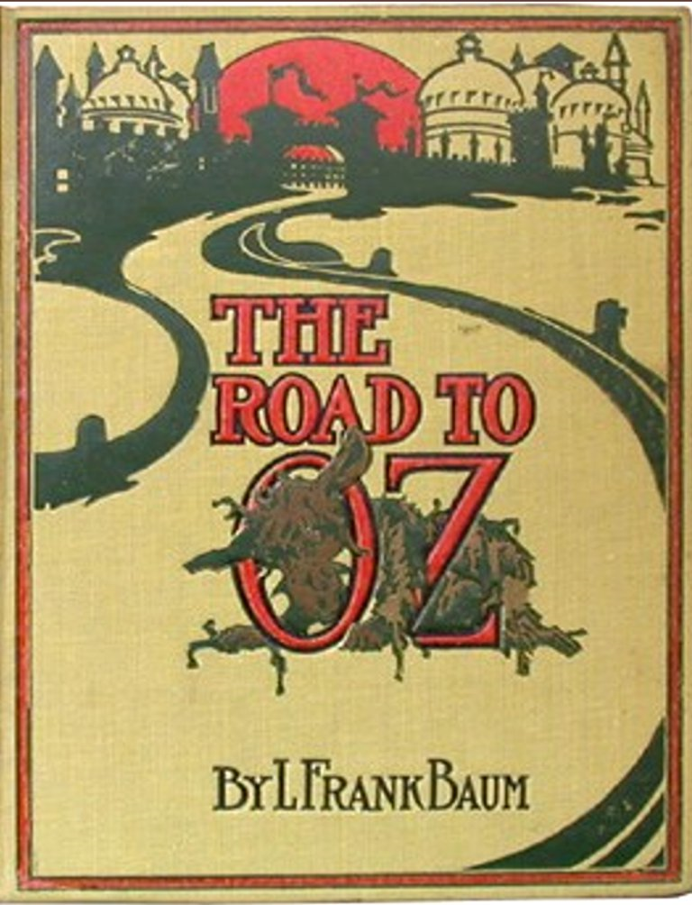 The Road to Oz By: L Frank Baum