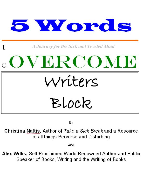 5 Words to Overcome Writers Block
