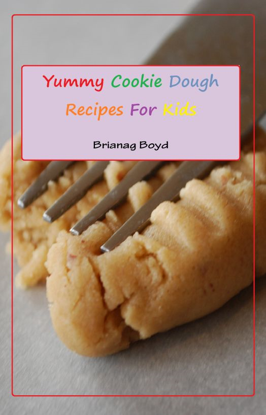 Yummy Cookie Dough Recipes For Kids