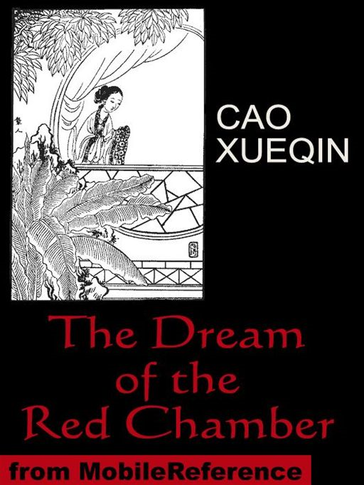 Dream Of The Red Chamber: (Hung Lou Meng Or A Dream Of Red Mansions) (Mobi Classics)