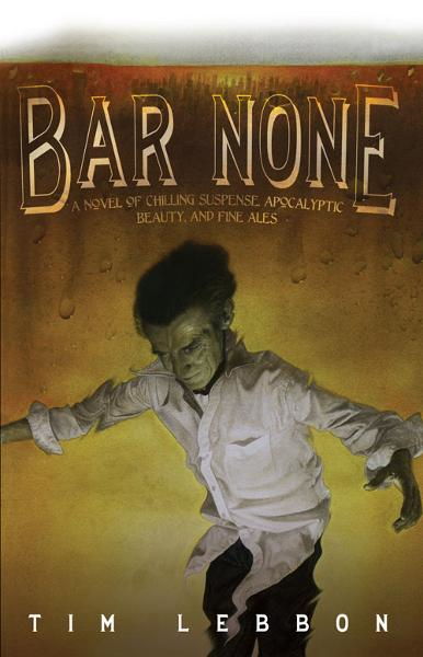 Bar None By: Tim Lebbon