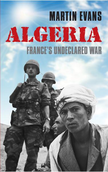 download <b>algeria</b>:france's undeclared war